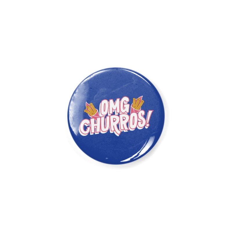 OMG Churros Accessories Button by Toxic Onion