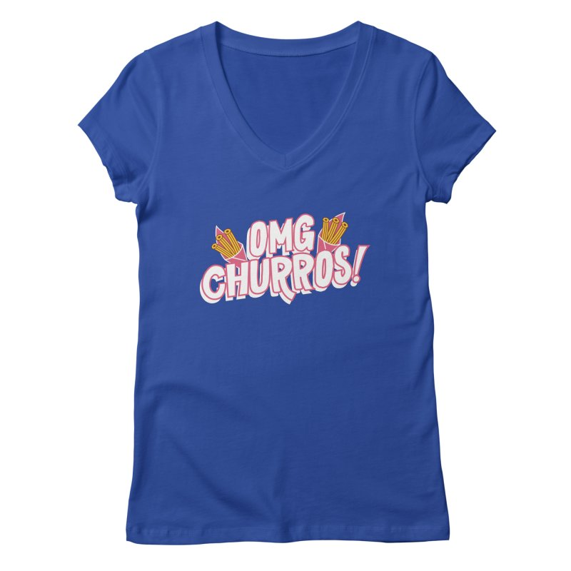 OMG Churros Women's Regular V-Neck by Toxic Onion