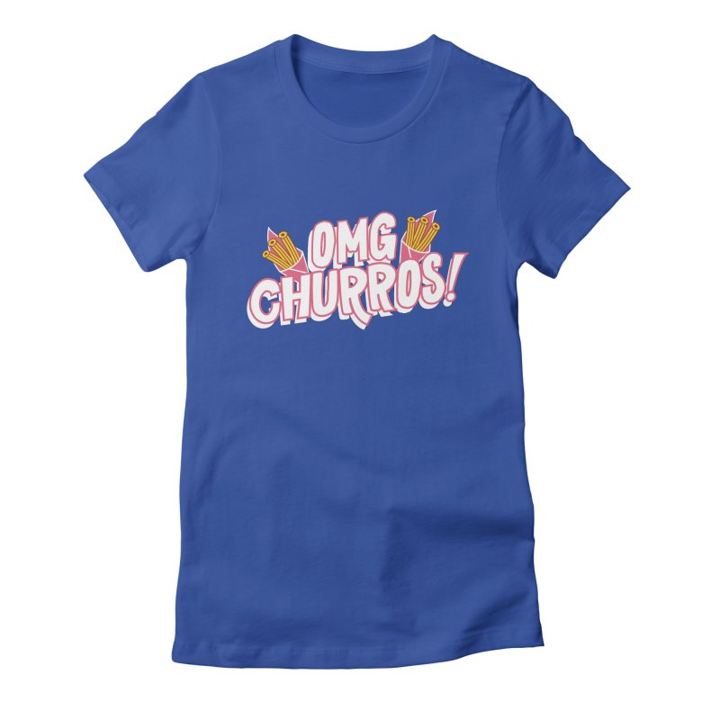 OMG Churros Women's Fitted T-Shirt by Toxic Onion