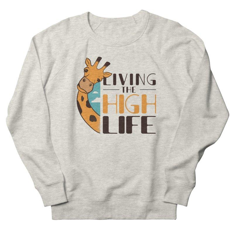 Living The High Life Men's Sweatshirt by Toxic Onion