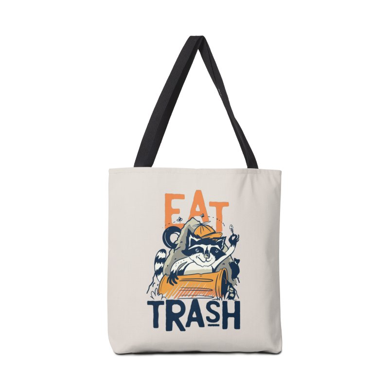 Eat Trash Accessories Bag by Toxic Onion