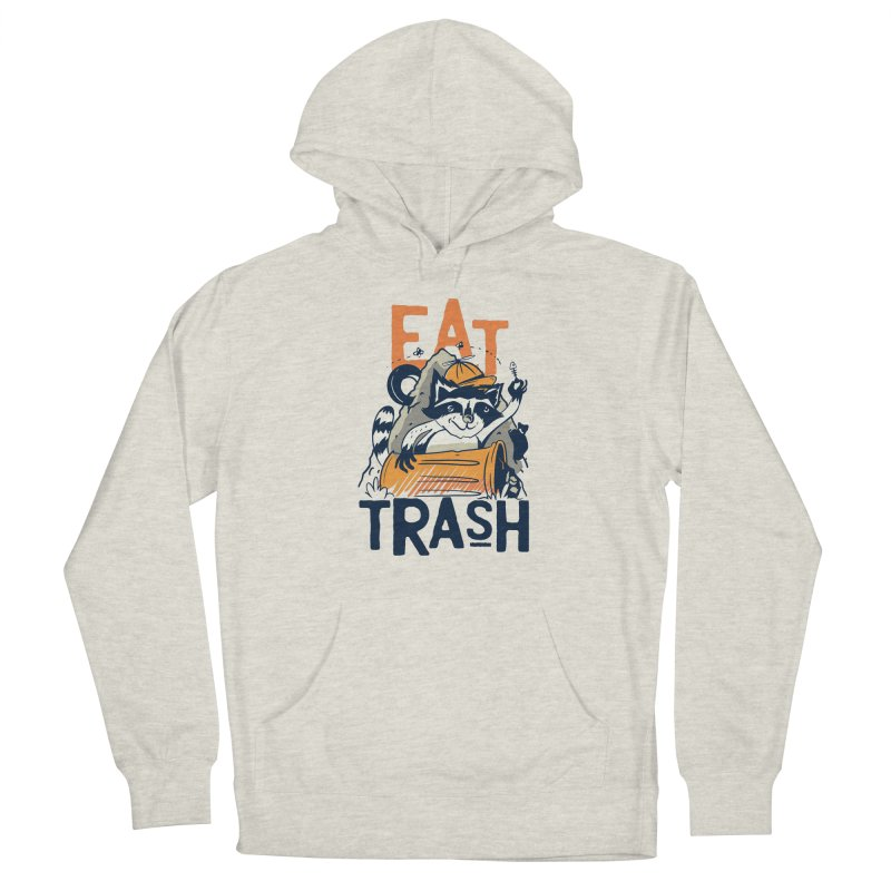 Eat Trash Men's Pullover Hoody by Toxic Onion