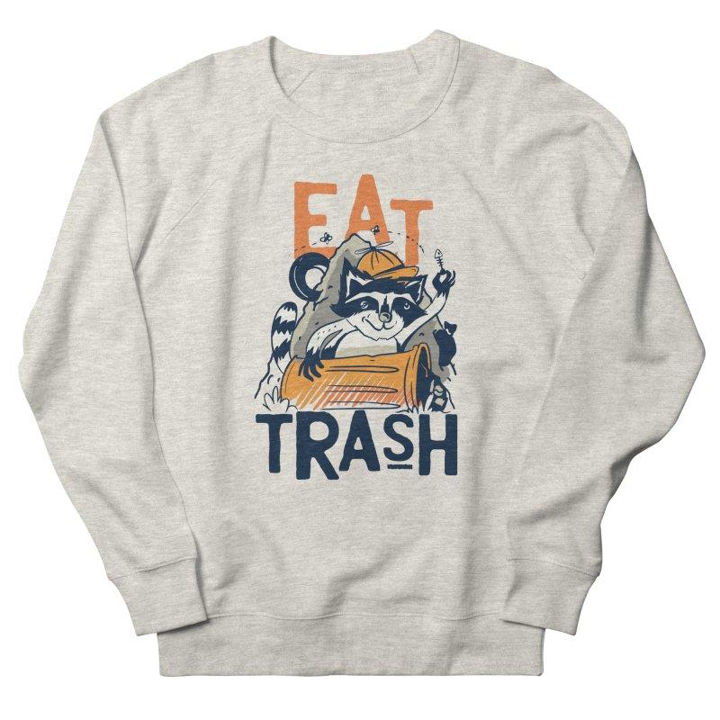 Eat Trash Men's Sweatshirt by Toxic Onion