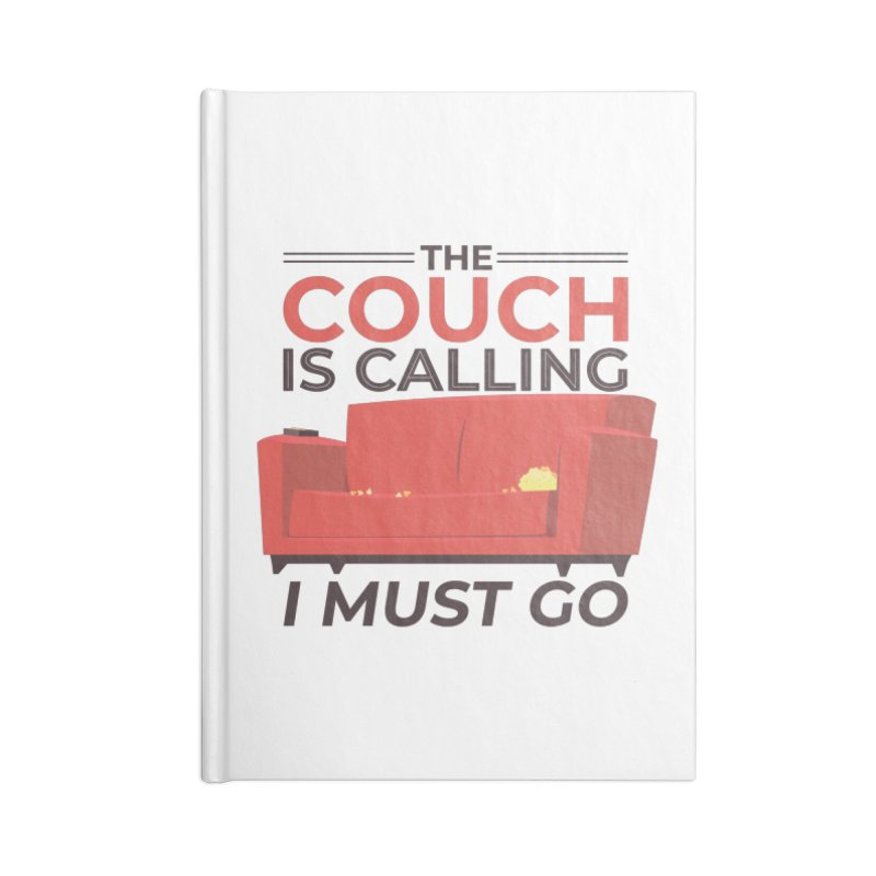 The Couch Is Calling Accessories Notebook by Toxic Onion