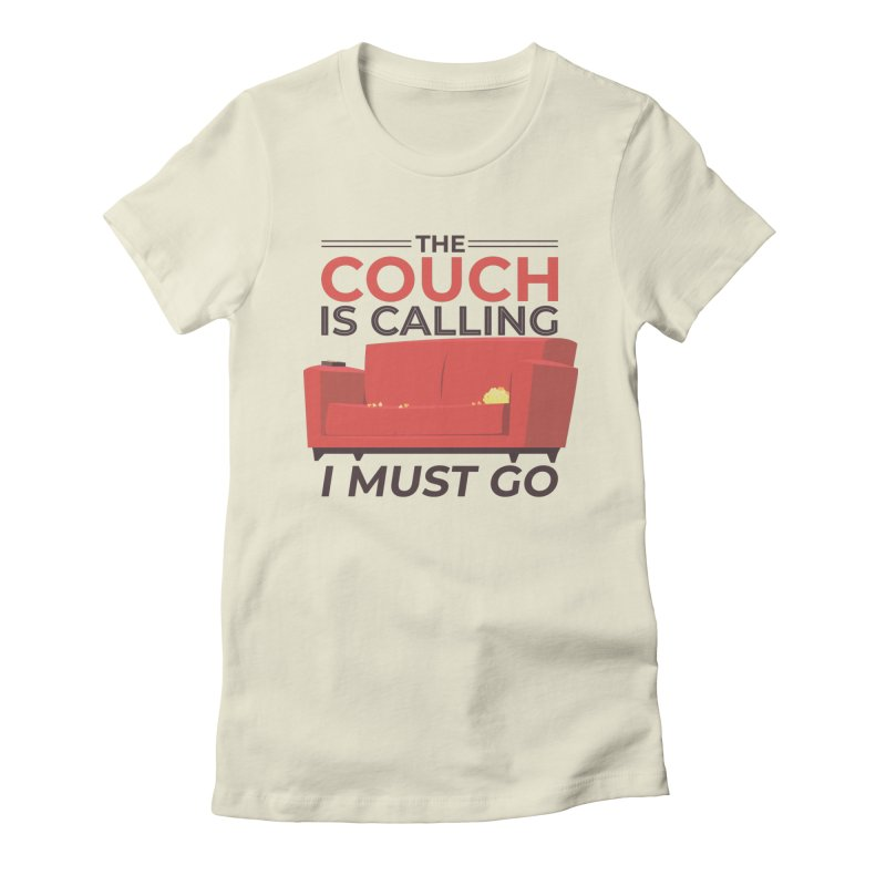 The Couch Is Calling Women's T-Shirt by Toxic Onion