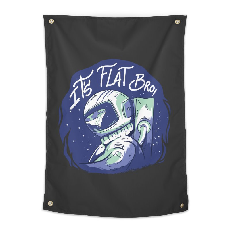 It's Flat Bro Home Tapestry by Toxic Onion