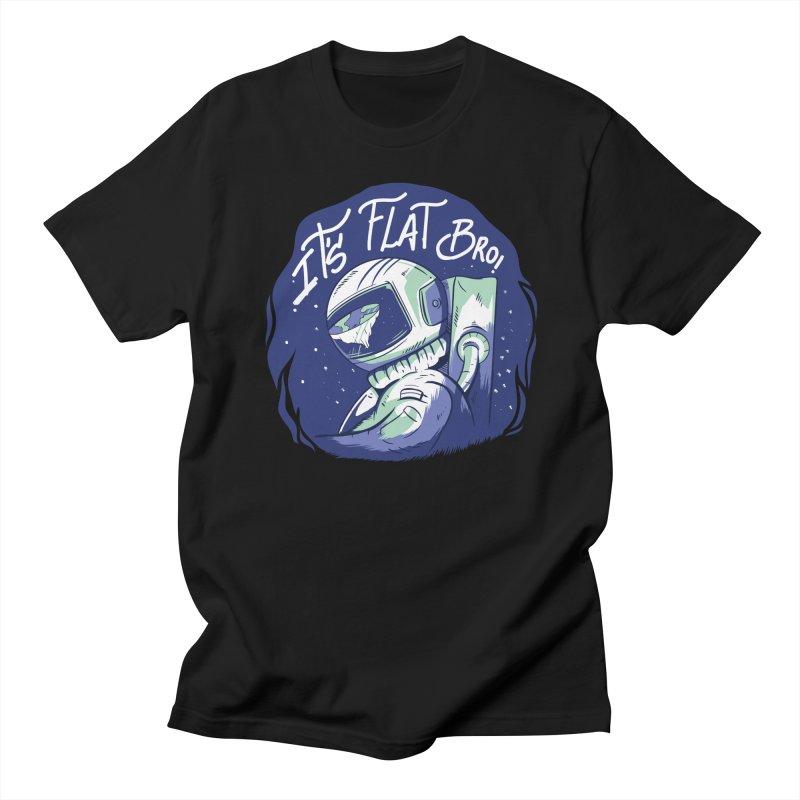It's Flat Bro Men's T-Shirt by Toxic Onion