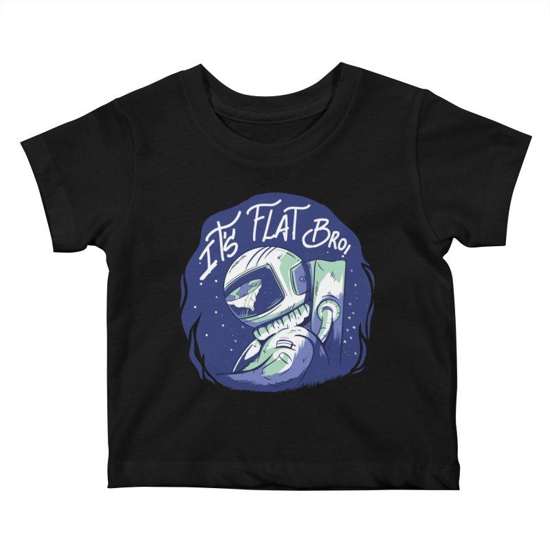 It's Flat Bro Kids Baby T-Shirt by Toxic Onion
