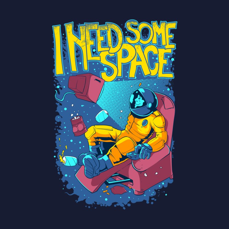 I Need Some Space Men's T-Shirt by Toxic Onion