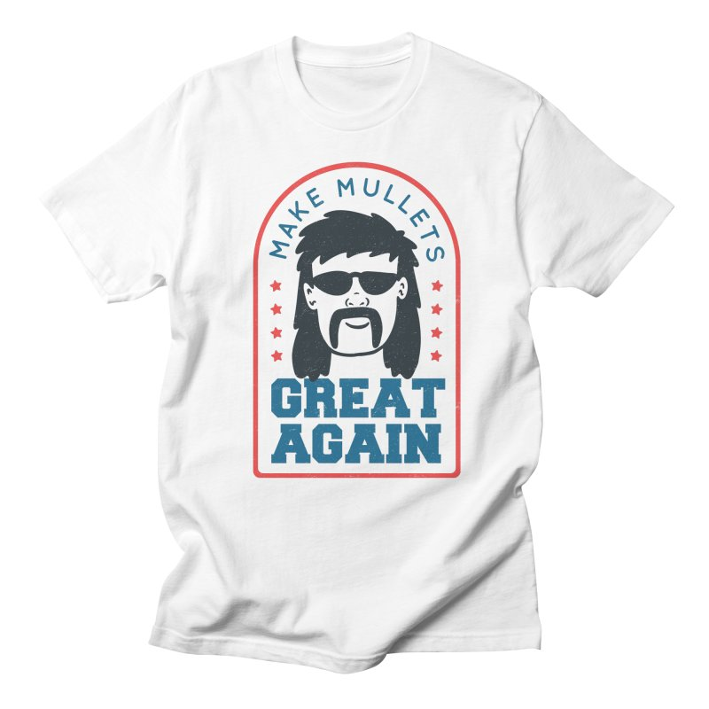 Make Mullets Great Again Men's T-Shirt by Toxic Onion - A Popular Ventures Company
