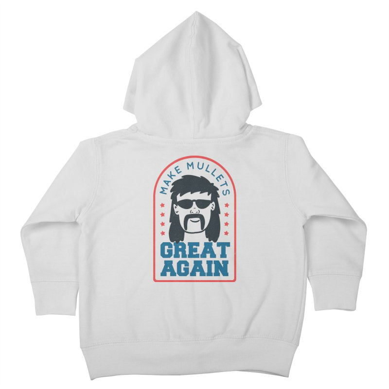 Make Mullets Great Again Kids Toddler Zip-Up Hoody by Toxic Onion