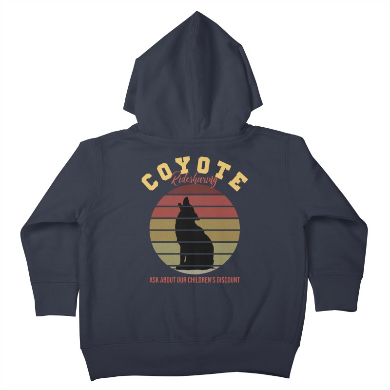 Coyote Ridesharing Kids Toddler Zip-Up Hoody by Toxic Onion