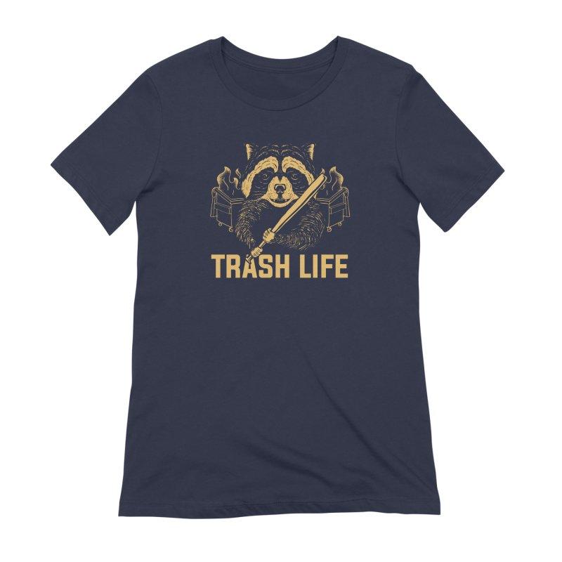 Trash Life Women's T-Shirt by Toxic Onion - A Popular Ventures Company