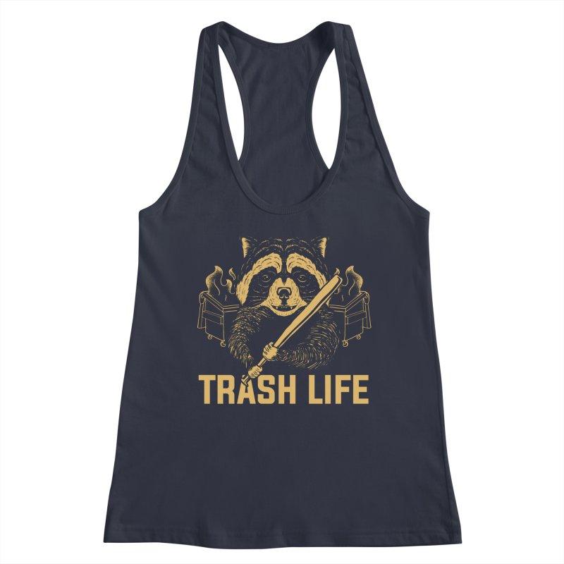 Trash Life Women's Tank by Toxic Onion - A Popular Ventures Company
