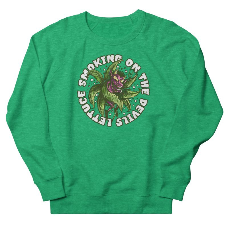 Smoking On The Devil's Lettuce Men's Sweatshirt by Toxic Onion - A Popular Ventures Company