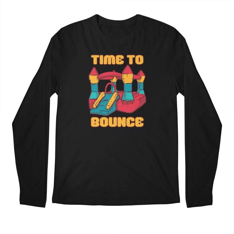 Time To Bounce Men's Longsleeve T-Shirt by Toxic Onion - A Popular Ventures Company