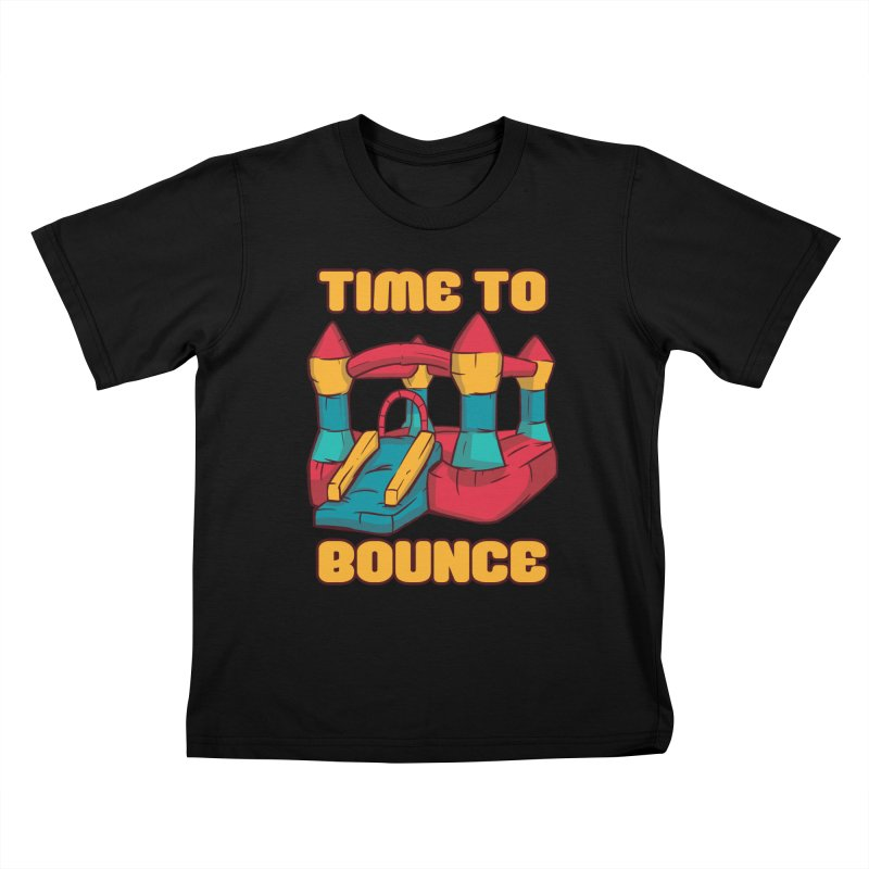 Time To Bounce Kids T-Shirt by Toxic Onion - A Popular Ventures Company