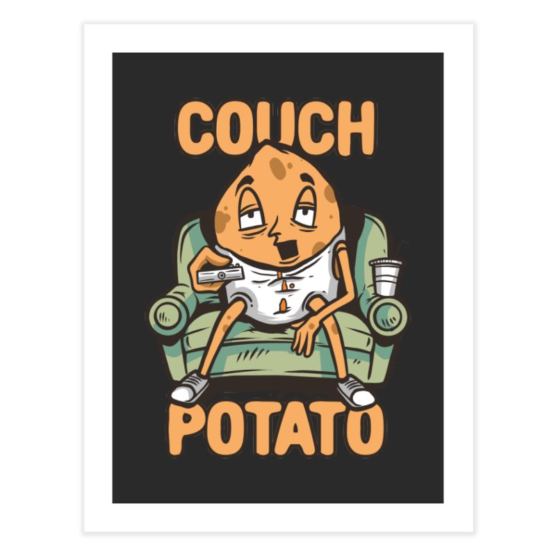 Couch Potato Home Fine Art Print by Toxic Onion - A Popular Ventures Company