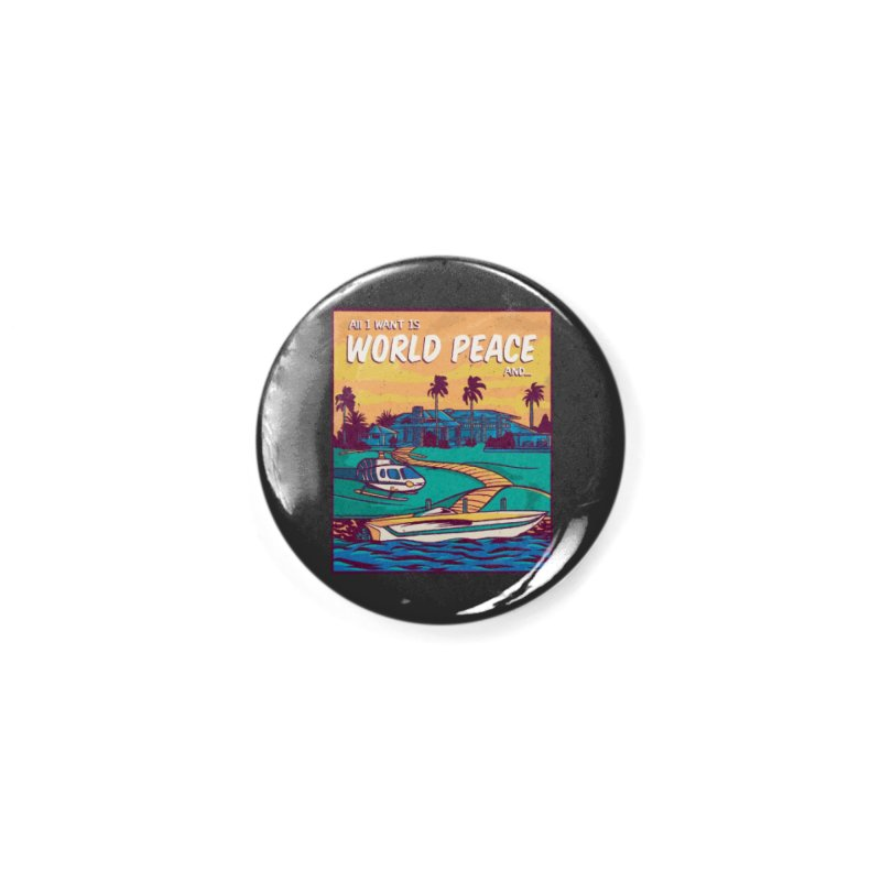 World Peace And Money Accessories Button by Toxic Onion - A Popular Ventures Company