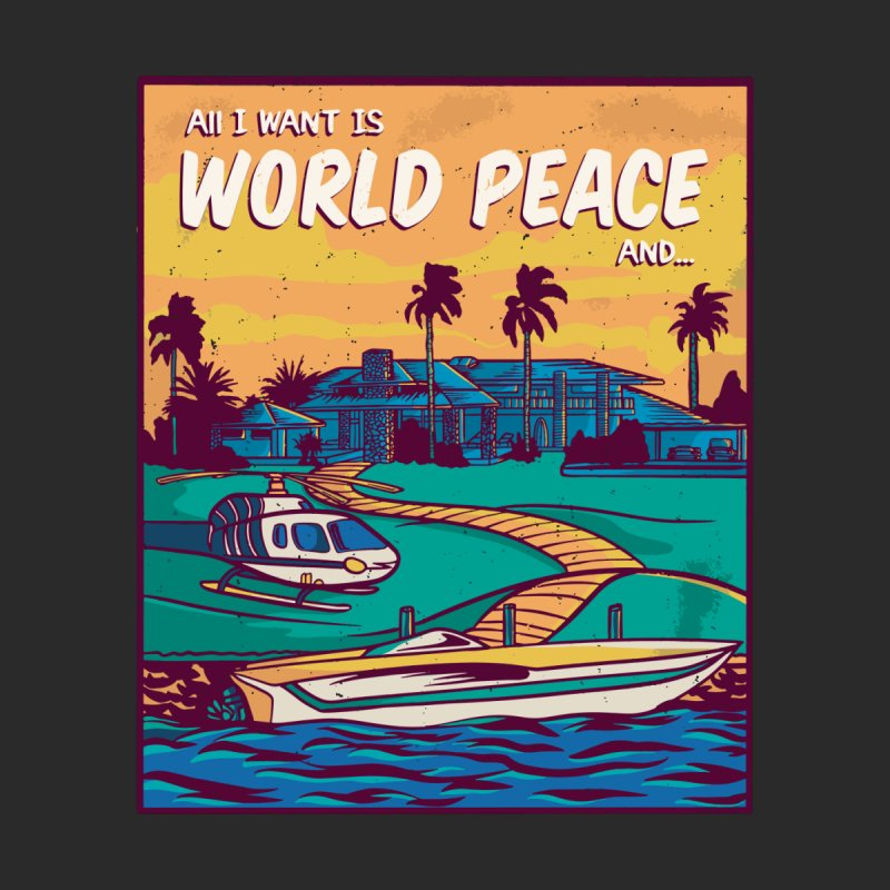 World Peace And Money Women's T-Shirt by Toxic Onion - A Popular Ventures Company