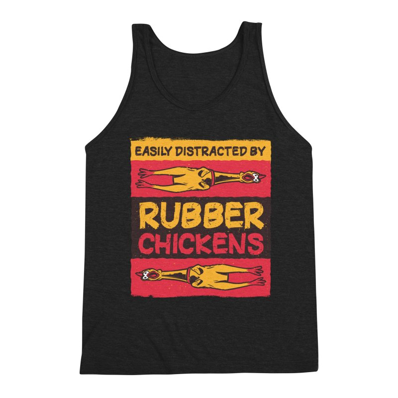 Easily Distracted By Rubber Chickens Men's Tank by Toxic Onion - A Popular Ventures Company