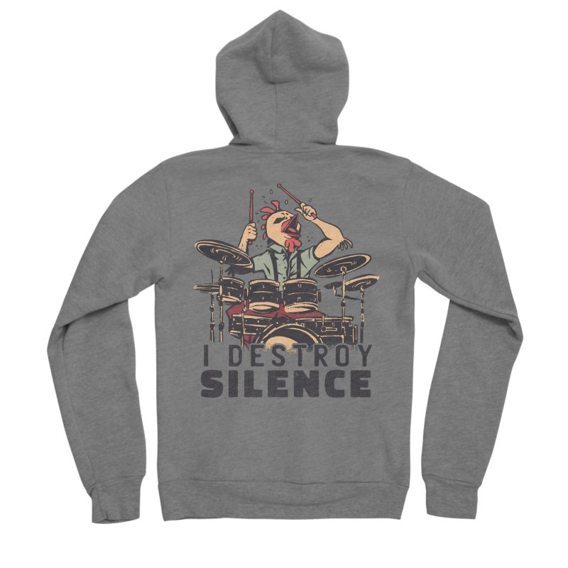 I Destroy Silence With Drums Women's Zip-Up Hoody by Toxic Onion - A Popular Ventures Company