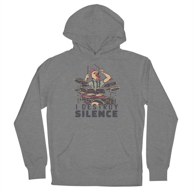 I Destroy Silence With Drums Men's Pullover Hoody by Toxic Onion - A Popular Ventures Company