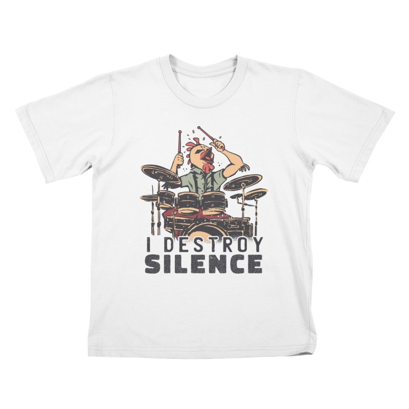 I Destroy Silence With Drums Kids T-Shirt by Toxic Onion - A Popular Ventures Company