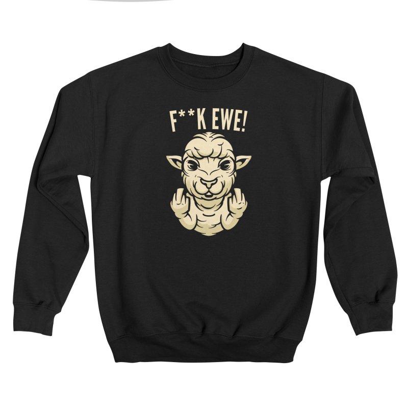F**k Ewe Women's Sweatshirt by Toxic Onion - A Popular Ventures Company