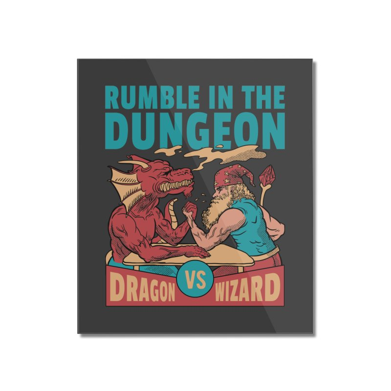 Dragon Arm Wrestling Wizard Home Decor Mounted Acrylic Print by Toxic Onion - A Popular Ventures Company