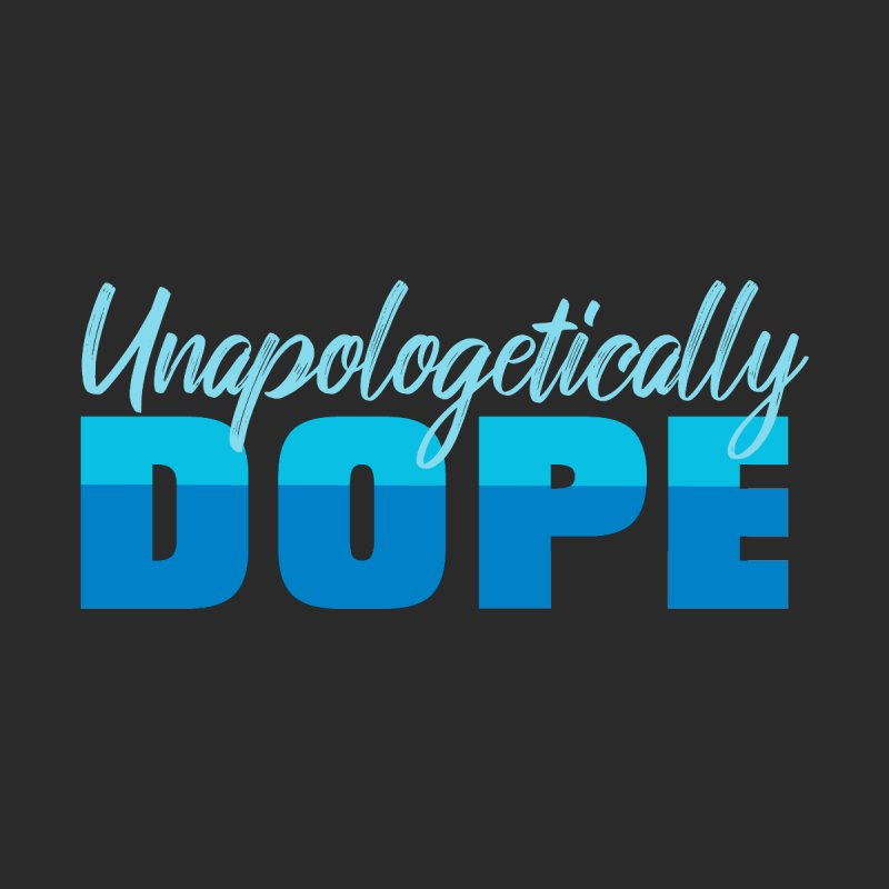 Unapologetically Dope Men's T-Shirt by Toxic Onion - A Popular Ventures Company