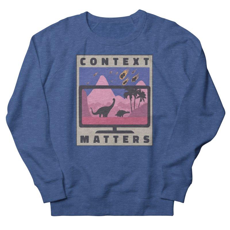 Context Matters Men's Sweatshirt by Toxic Onion - A Popular Ventures Company