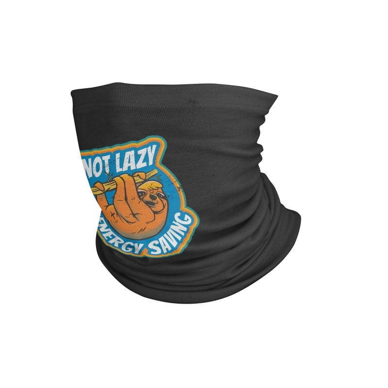 Not Lazy Sloth Accessories Neck Gaiter by Toxic Onion - Weird and Funny Stuff