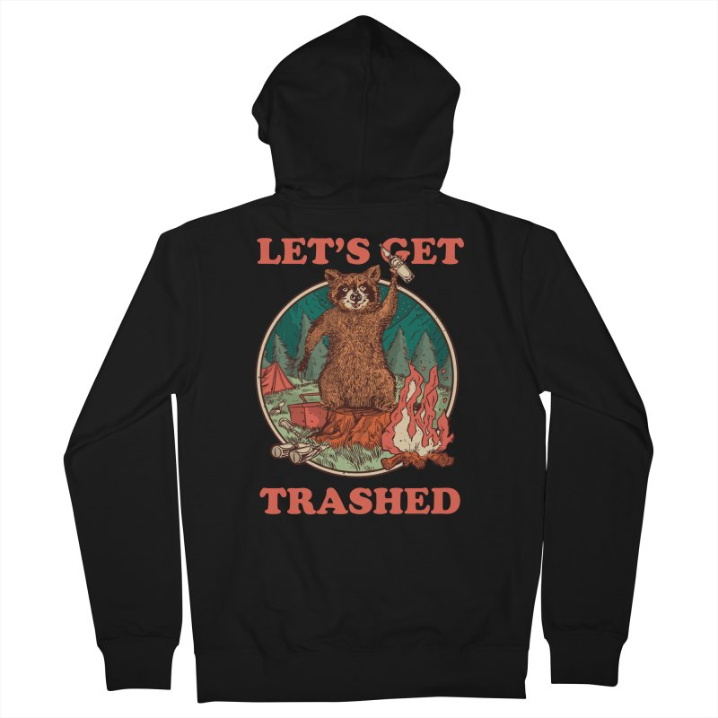 Let's Get Trashed Men's Zip-Up Hoody by Toxic Onion - Weird and Funny Stuff