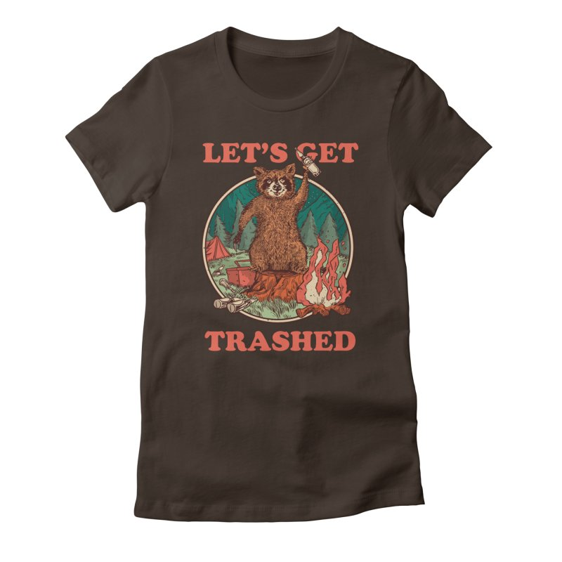 Let's Get Trashed Women's T-Shirt by Toxic Onion - Weird and Funny Stuff