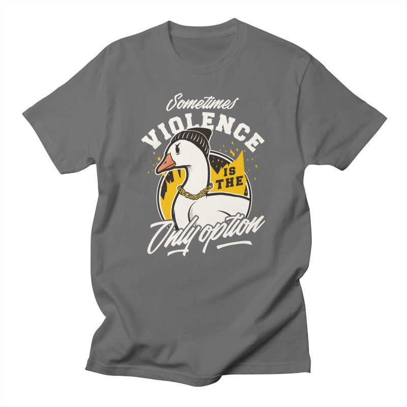 Sometimes Violence Is The Only Option Men's T-Shirt by Toxic Onion - Weird and Funny Stuff