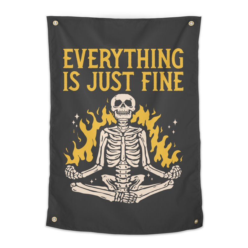 Everything Is Just Fine Home Decor Tapestry by Toxic Onion - Weird and Funny Stuff