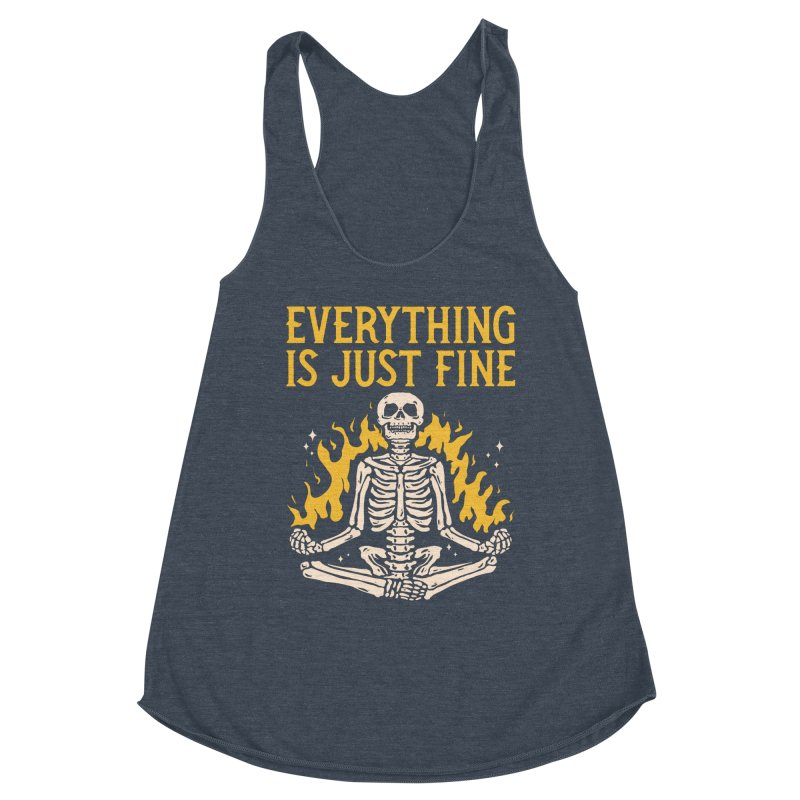 Everything Is Just Fine Women's Tank by Toxic Onion - Weird and Funny Stuff