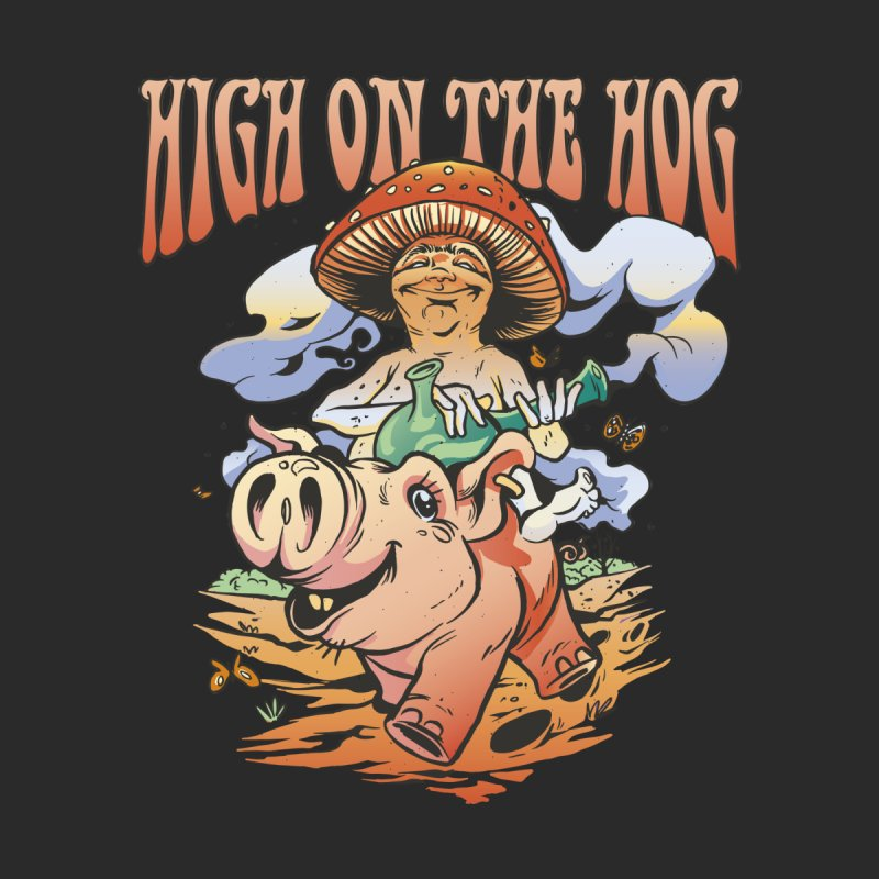 High On The Hog Men's T-Shirt by Toxic Onion - Weird and Funny Stuff