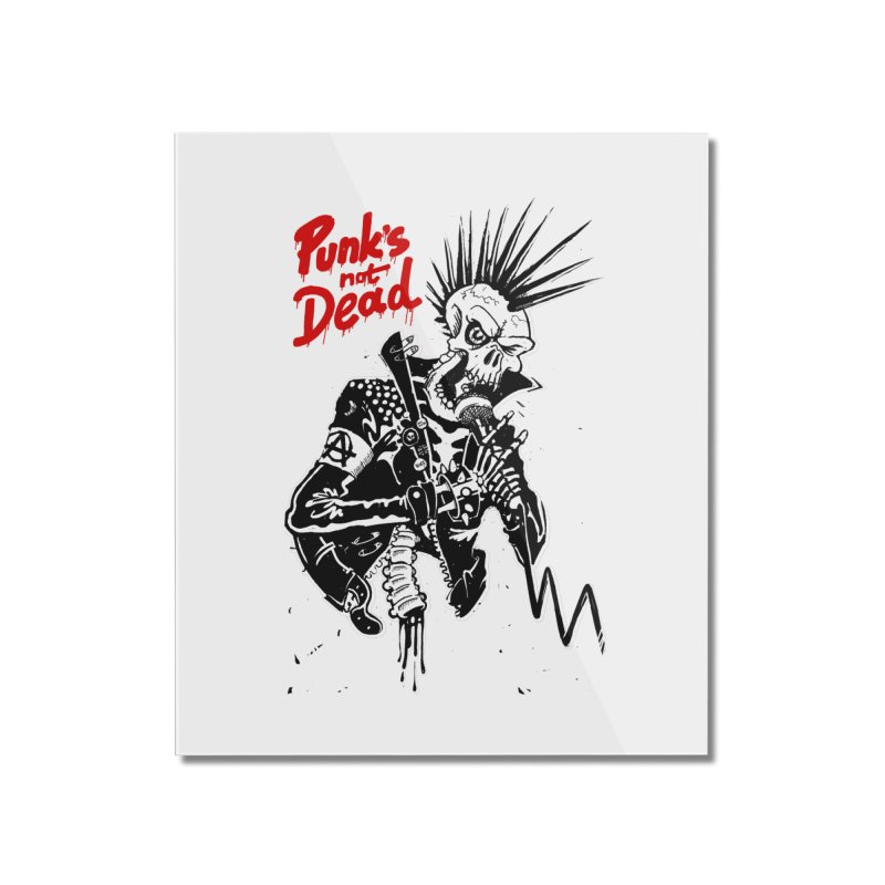 PUNK's NOT DEAD Home Mounted Acrylic Print by ToySkull
