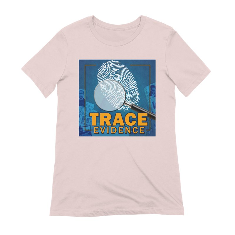 Old School Women's Extra Soft T-Shirt by Trace Evidence - A True Crime Podcast