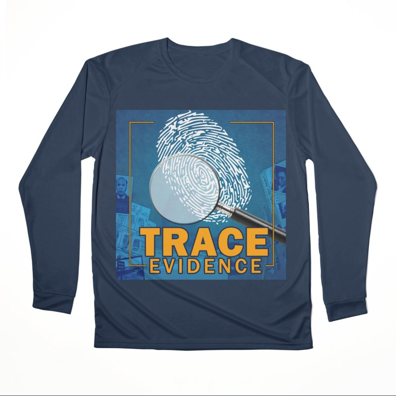Old School Women's Performance Unisex Longsleeve T-Shirt by Trace Evidence - A True Crime Podcast