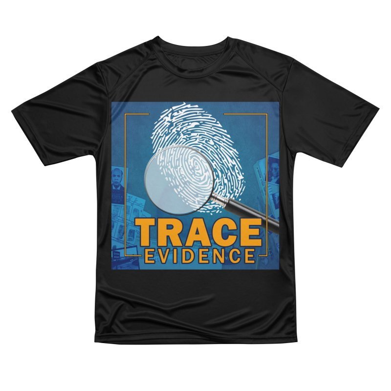 Old School Women's Performance Unisex T-Shirt by Trace Evidence - A True Crime Podcast
