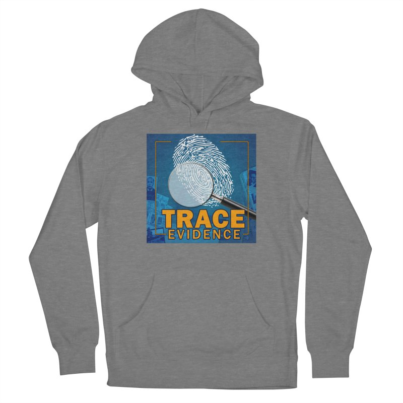 Old School Women's Pullover Hoody by Trace Evidence - A True Crime Podcast