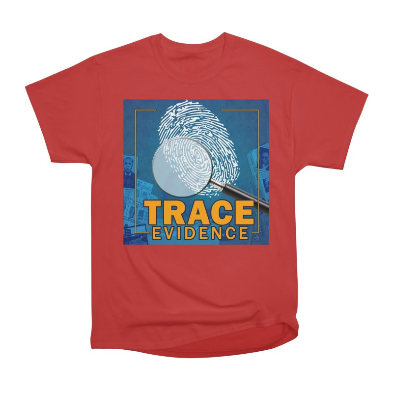 Old School Women's Heavyweight Unisex T-Shirt by Trace Evidence - A True Crime Podcast