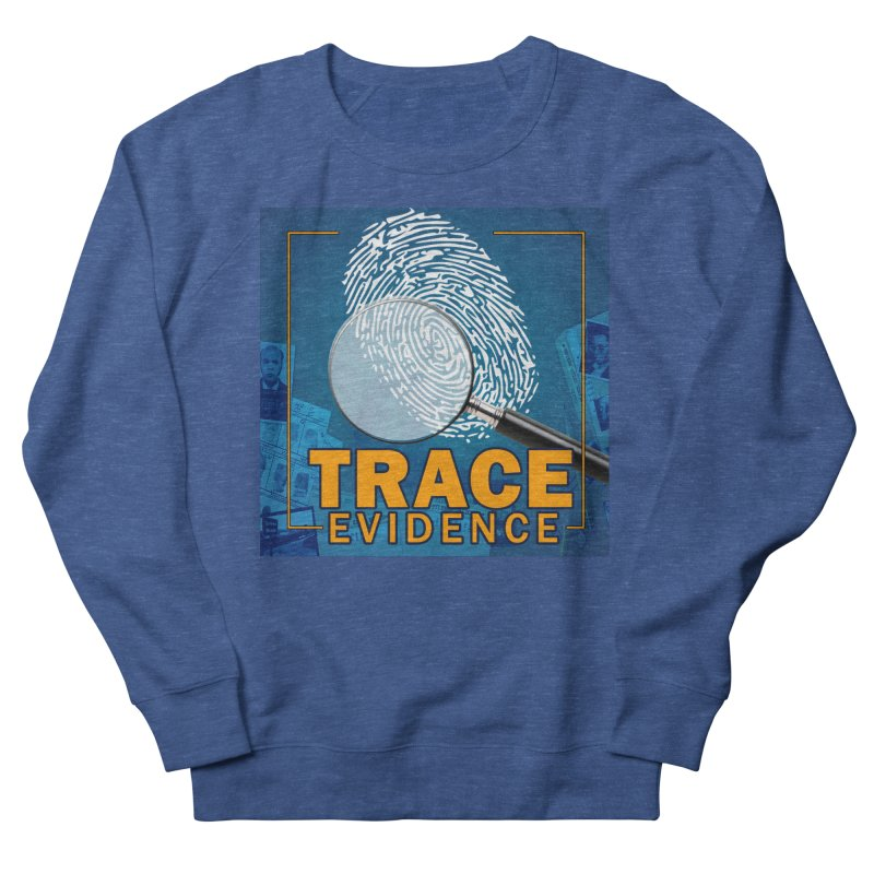 Old School Men's French Terry Sweatshirt by Trace Evidence - A True Crime Podcast