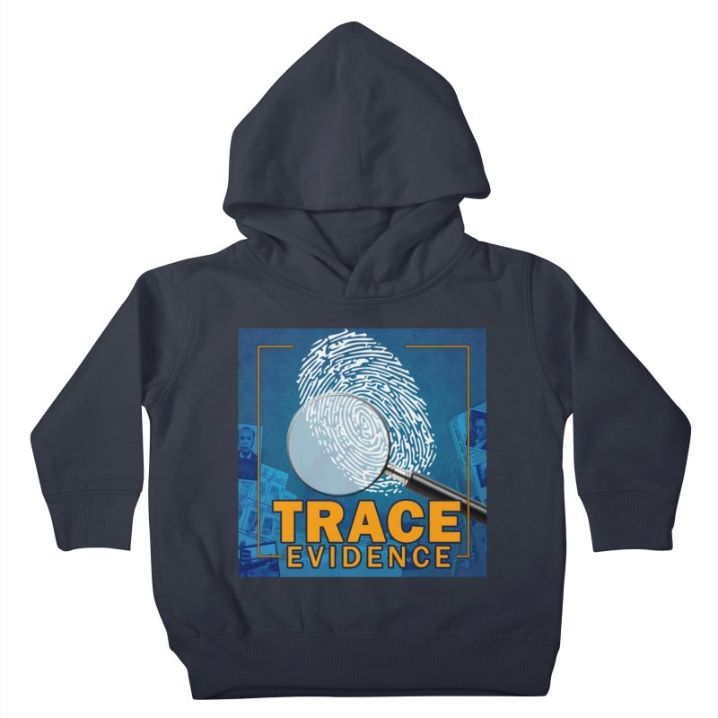Old School Kids Toddler Pullover Hoody by Trace Evidence - A True Crime Podcast