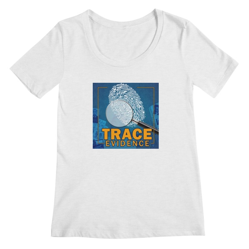 Old School Women's Regular Scoop Neck by Trace Evidence - A True Crime Podcast
