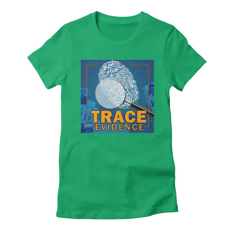 Old School Women's Fitted T-Shirt by Trace Evidence - A True Crime Podcast