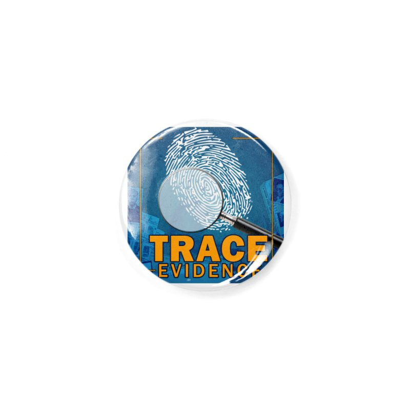 Old School Accessories Button by Trace Evidence - A True Crime Podcast